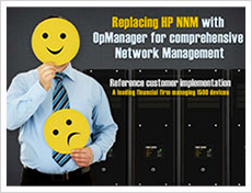 Replacing HP NNM with OpManager for Comprehensive Network Management