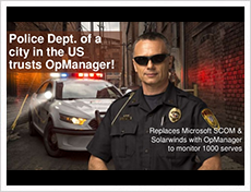 US City Police uses OpManager to monitor 1000 servers